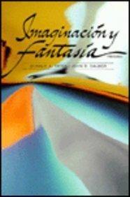 Imaginacion Y Fantasia (Spanish Edition)