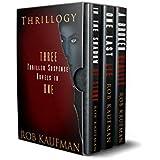 Thrillogy: 3 Thriller-Suspense Novels in One Set!