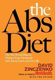 The Abs Diet: The Six-Week Plan to Flatten Your Stomach and Keep You Lean for Life -
