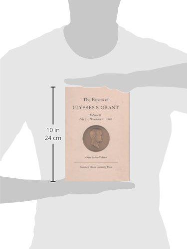 the papers of ulysses s grant volumen 9 7 de julio 31 de