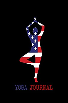 Yoga Journal: Happy July 4th - Independence Day Yoga Journal ...
