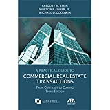 img - for A Practical Guide to Commercial Real Estate Transactions: From Contract to Closing, Third Edition book / textbook / text book
