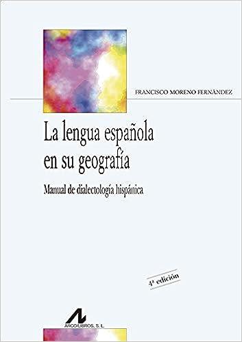 Amazon.com: La lengua española en su geografía ...