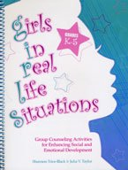 Girls in Real-Life Situations: Program Forms and Student Handouts, K-5 (CD)
