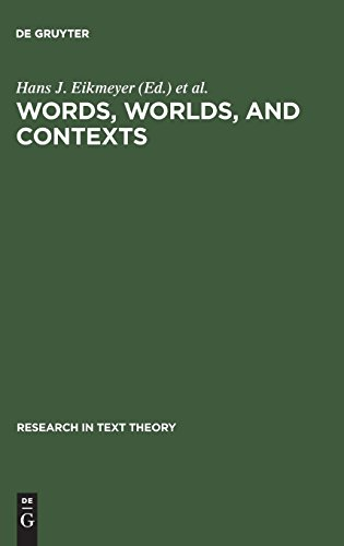 Words, Worlds, and Contexts (Research in Text Theory, V. 6)