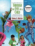 Through the Eyes of a Child (8th, 11) by Norton, Donna E - Norton, Saundra [Hardcover (2010)]