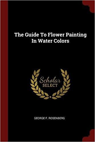 Book The Guide To Flower Painting In Water Colors