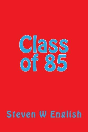 Class of 85 PDF