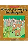 What's in the Woods, Dear Dragon?, Margaret Hillert, 1603575995