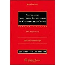 Calculating Lost Labor Productivity in Construction Claims: 2007 Supplement