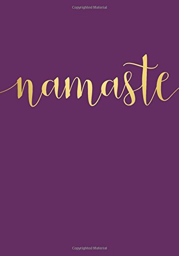 Namaste Notebook (7 x 10 Inches): A Classic Ruled/Lined 7 x 10 Inch Notebook/Journal/Composition Book To Write In (Cute Notebooks, Journals, Notepads ... for Her - Women and Teen Girls Who Love Yoga)
