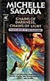 Chains of Darkness, Chains of Light, Michelle Sagara, 0345379497