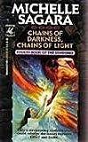 Chains of Darkness, Chains of Light, Michelle Sagara, 0345379497