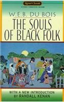 Souls of Black Folk, The: 100th Anniversary Edition