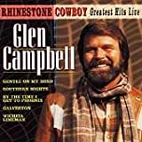 Glen Campbell - Rhinestone Cowboy: Greatest Hits Live