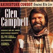 Glen Campbell - Rhinestone Cowboy: Greatest Hits Live by Country Stars