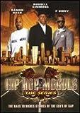 Hip Hop Moguls The Series - Volume #1