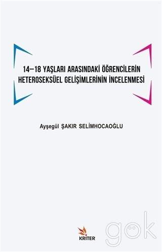 14-18 Yaslari Arasindaki Ögrencilerin Heteroseksüel Gelisimlerinin Incelenmesi PDF