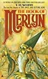 The Book of Merlyn, T. H. White, 0425094502