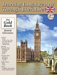 Learning Language Arts Through Literature: British Literature (The Gold Book)