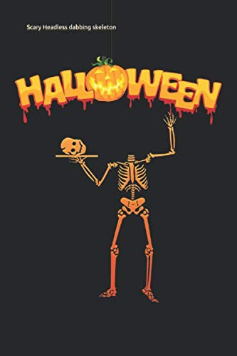 Scary Easy Costumes - Scary Headless dabbing skeleton: easy halloween
