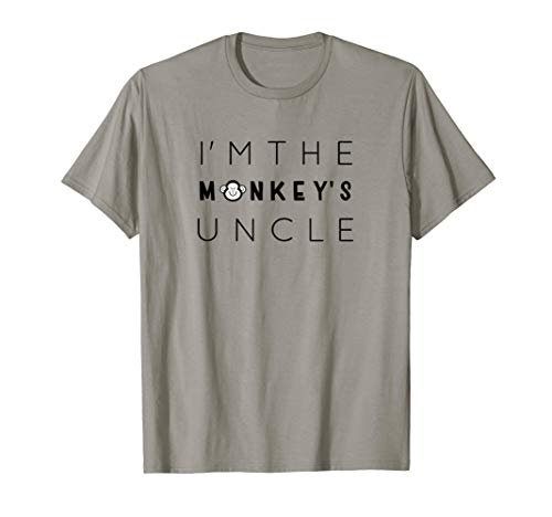 (I'm The Monkey's Uncle, Uncle T-shirt, Funny Uncle Gift)