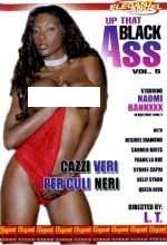 Up That Black Ass 5 Cazzi Veri Per Culi Neri Elegant Angel By