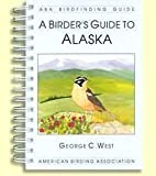 img - for Birder's Guide to Alaska (ABA Birdfinding Guide) book / textbook / text book