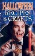Halloween Recipes and Crafts by Christine Lyseng Savage -