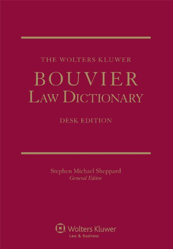 The Wolters Kluwer Bouvier Law Dictionary: Desk Edition Pdf