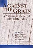 Against the Grain : A Volume in Honor of Maxine Hairston, Hairston, Maxine, 1572733853