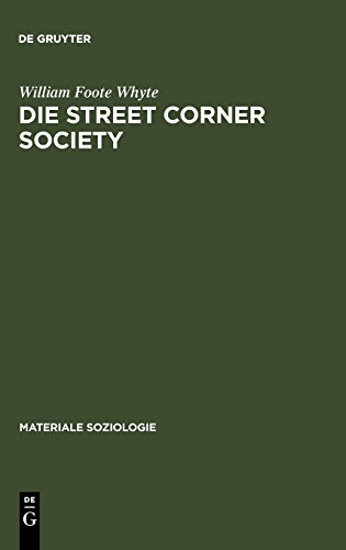 Die Street Corner Society (Materiale Soziologie)  [Whyte, William Foote] (Tapa Dura)