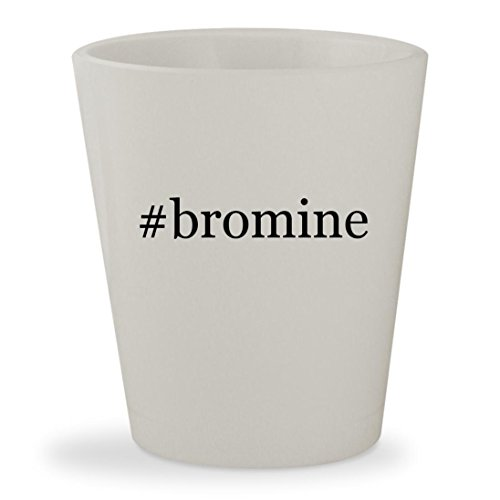 #bromine - White Hashtag Ceramic 1.5oz Shot Glass