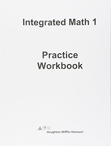 HMH Integrated Math 1: Practice Workbook