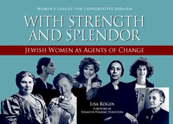 Download With Strength & Splendor:jewish Women As Agents of Change PDF
