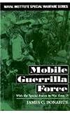 Mobile Guerrilla Force, James C. Donahue, 1557501726