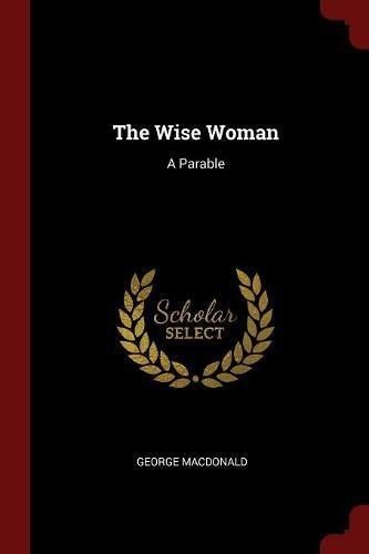 Download The Wise Woman: A Parable pdf epub