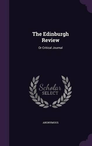 The Edinburgh Review: Or Critical Journal pdf epub
