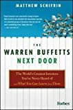 img - for The Warren Buffetts Next Door: The World's Greatest Investors You've Never Heard Of and What You Can Learn From Them [Hardcover] book / textbook / text book