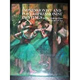Impressionist and Post-Impressionist Paintings in the Metropolitan Museum of Art, Charles S. Moffett, 0870993178
