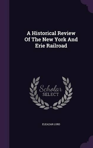 A Historical Review Of The New York And Erie Railroad pdf epub