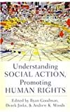 Understanding Social Action, Promoting Human Rights, , 0195371895