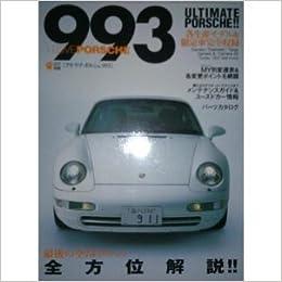 I Love Porsche 993 Carrera Targa Gt2 Turbo 911rs RSR S 4s Japan: 9784777000395: Amazon.com: Books