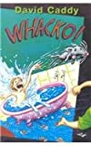 Whacko!, David Caddy, 1863683089