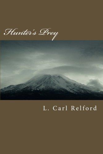 Hunter's Prey (NightWalker Chronicles) (Volume 1) pdf