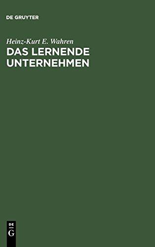 Das lernende Unternehmen (German Edition)