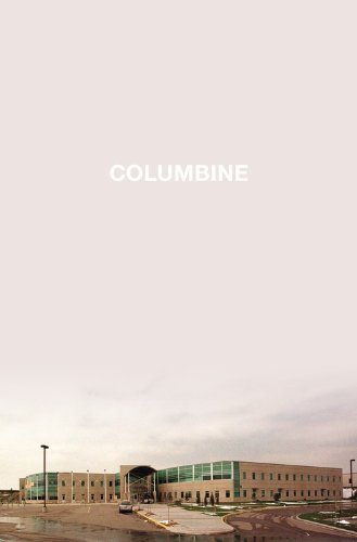 Columbine First edition by Cullen, Dave (2009) Hardcover