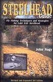 Steelhead Guide, John Nagy, 0966517229
