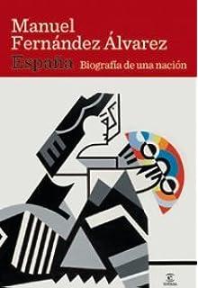 España. Biografía de una nación (ESPASA FORUM): Amazon.es ...