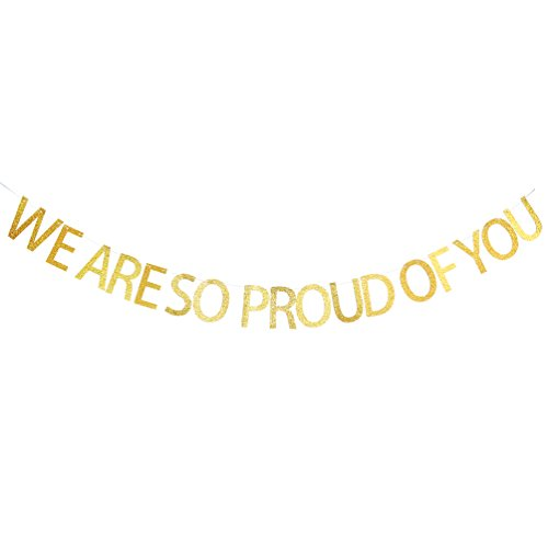 We Are So Proud of You Banner - Gold Glitter Congrats Graduate Banner - 2018 Grad Party Decorations Supplies